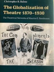 Balme Globalization of Theatre, 1870-1930